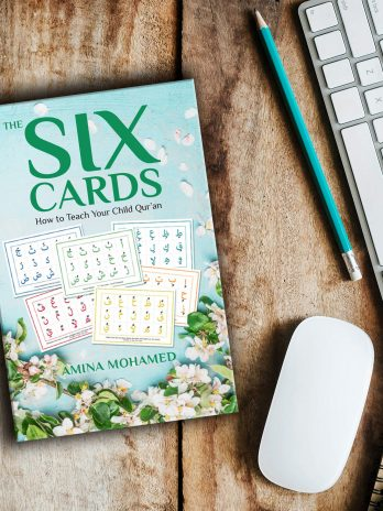 The Six Cards: How to Teach Your Child Quran