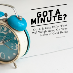 Just one minute….